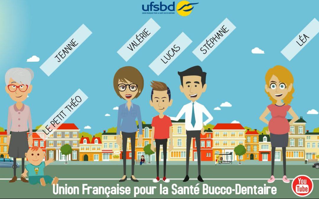 L'UFSBD vous fait vivre la vie bucco-dentaire d'une famille !
